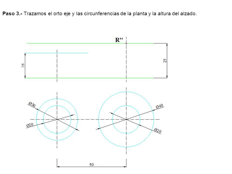 Paso 4.- Llevamos las circunferencias al alzado.