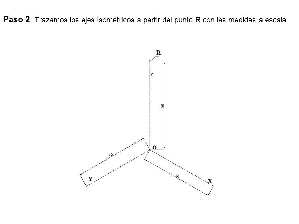 Paso 2: Trazamos los ejes isométricos a partir del punto R con las medidas a escala.
