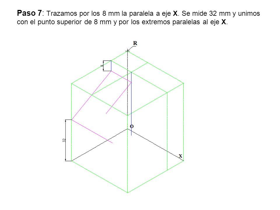 Paso 7: Trazamos por los 8 mm la paralela a eje X. Se mide 32 mm y unimos con el punto superior de 8 mm y por los extremos paralelas al eje X.