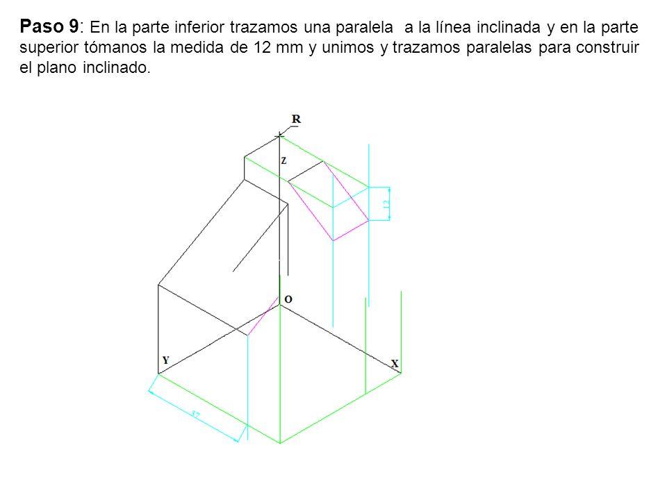 Paso 9: En la parte inferior trazamos una paralela a la línea inclinada y en la parte superior tómanos la medida de 12 mm y unimos y trazamos paralela