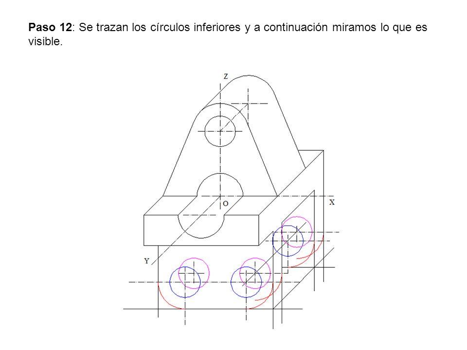 Paso 12: Se trazan los círculos inferiores y a continuación miramos lo que es visible.