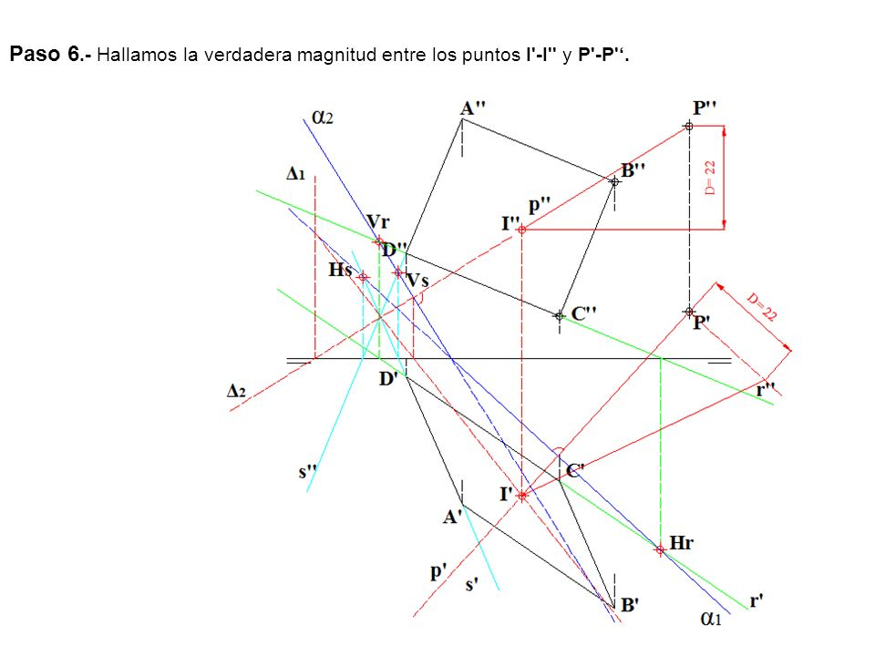 Paso 6.- Hallamos la verdadera magnitud entre los puntos I'-I'' y P'-P'.