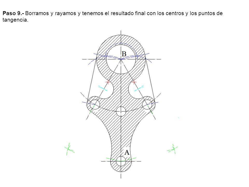 Paso 9.- Borramos y rayamos y tenemos el resultado final con los centros y los puntos de tangencia.