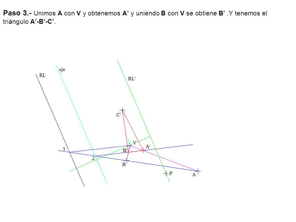 Paso 3.- Unimos A con V y obtenemos A y uniendo B con V se obtiene B.Y tenemos el triángulo A-B-C.