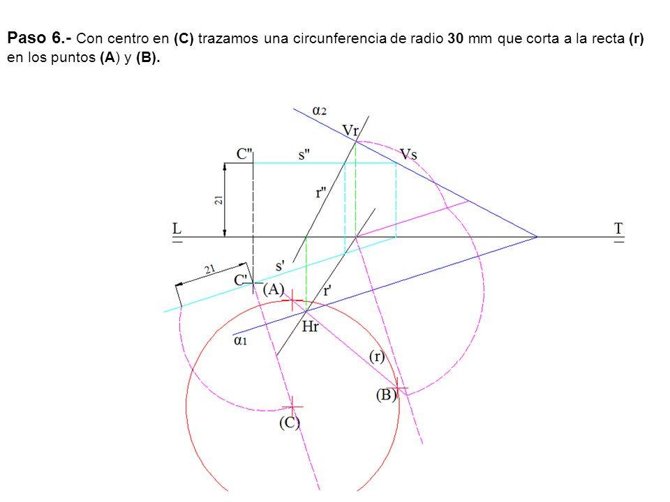 Paso 6.- Con centro en (C) trazamos una circunferencia de radio 30 mm que corta a la recta (r) en los puntos (A) y (B).