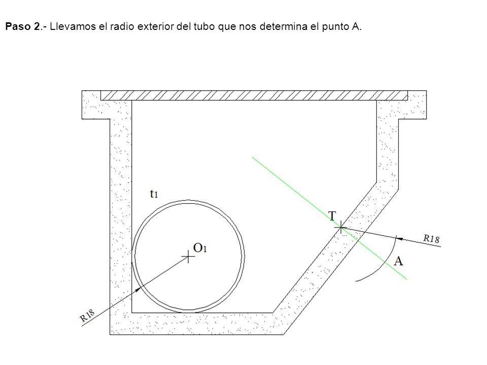Paso 2.- Llevamos el radio exterior del tubo que nos determina el punto A.