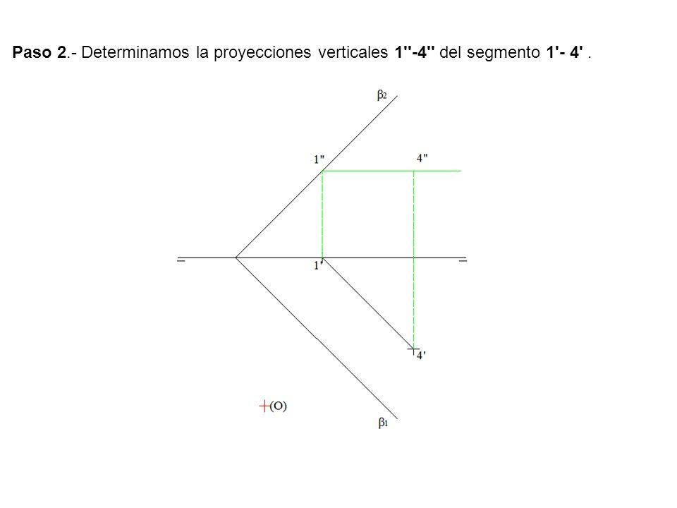 Paso 2.- Determinamos la proyecciones verticales 1''-4'' del segmento 1'- 4'.