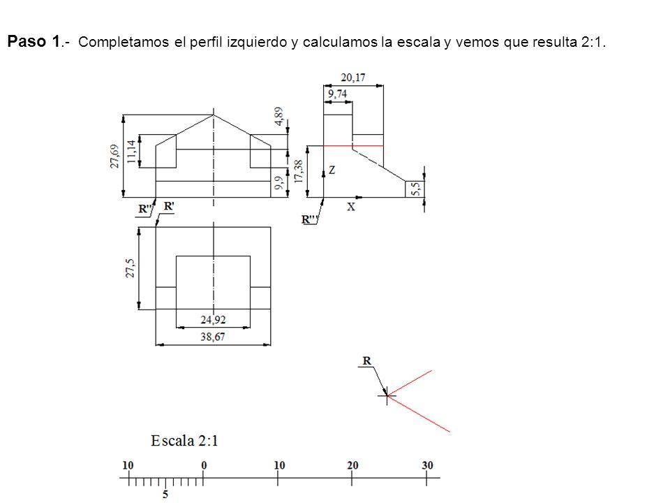 Paso 1.- Completamos el perfil izquierdo y calculamos la escala y vemos que resulta 2:1.