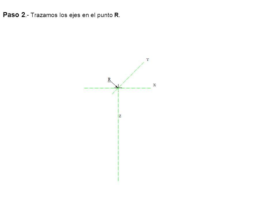Paso 2.- Trazamos los ejes en el punto R.