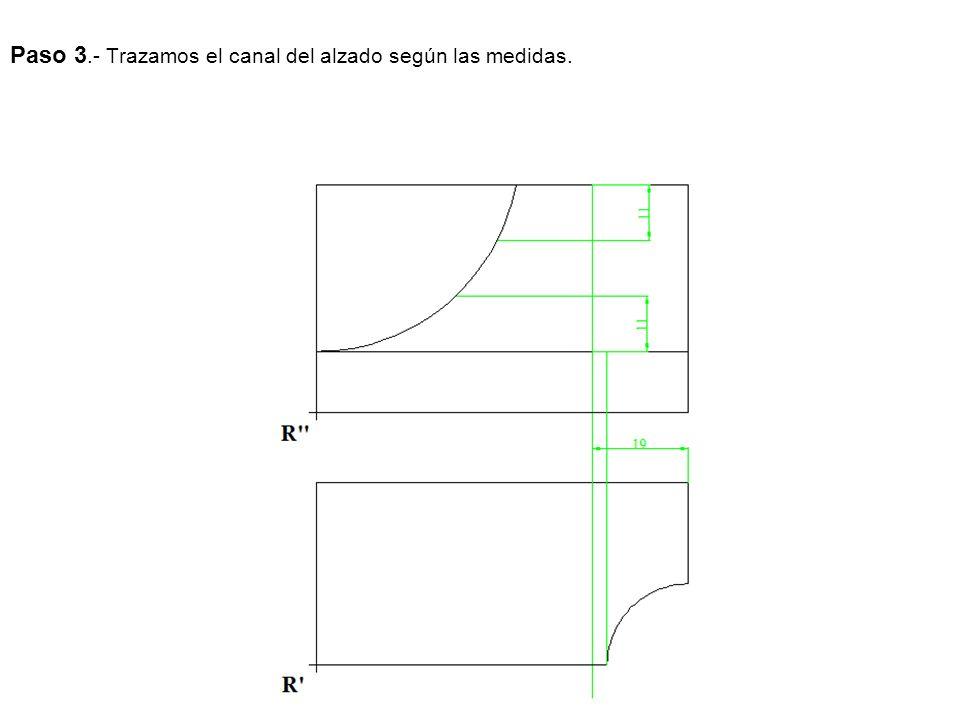 Paso 3.- Trazamos el canal del alzado según las medidas.
