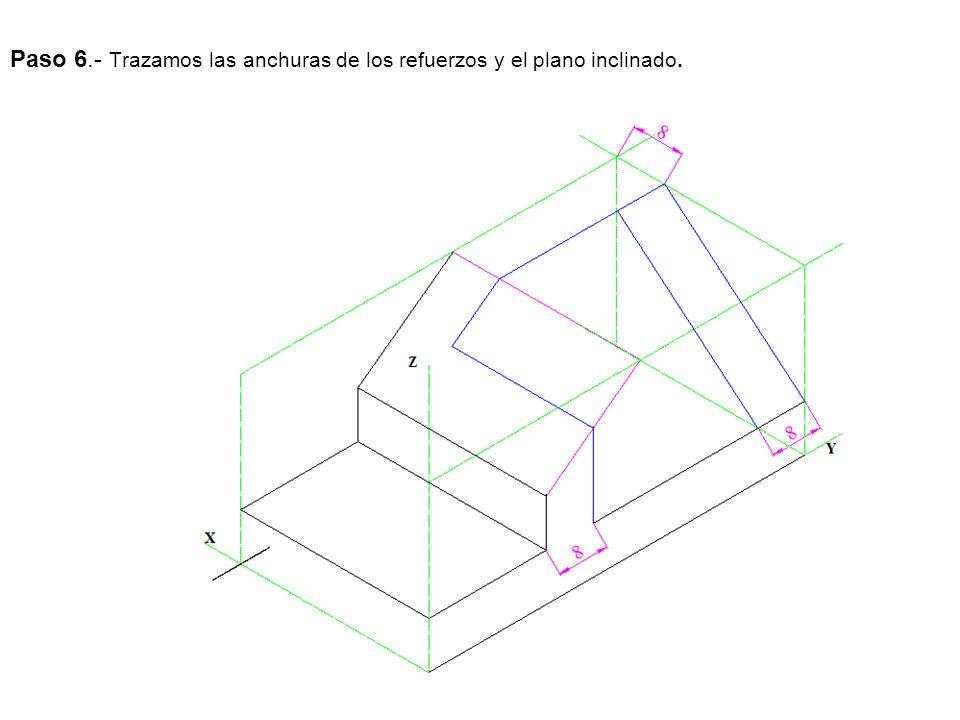Paso 6.- Trazamos las anchuras de los refuerzos y el plano inclinado.