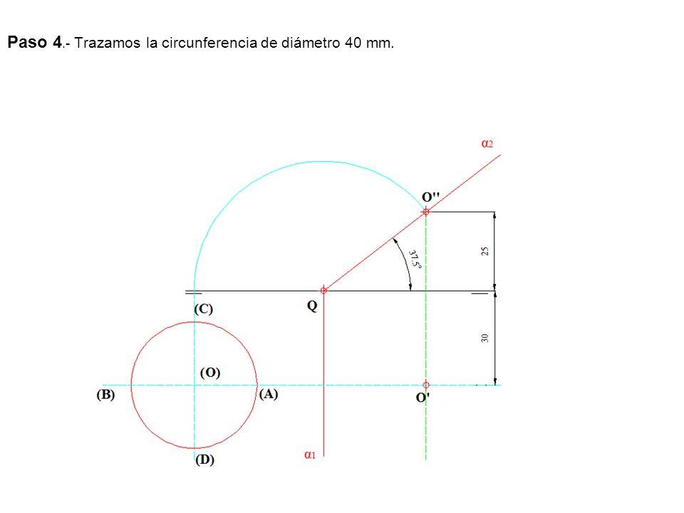 Paso 4.- Trazamos la circunferencia de diámetro 40 mm.