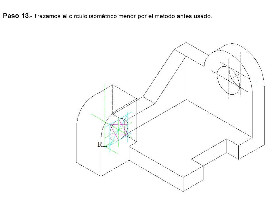 Paso 13.- Trazamos el círculo isométrico menor por el método antes usado.