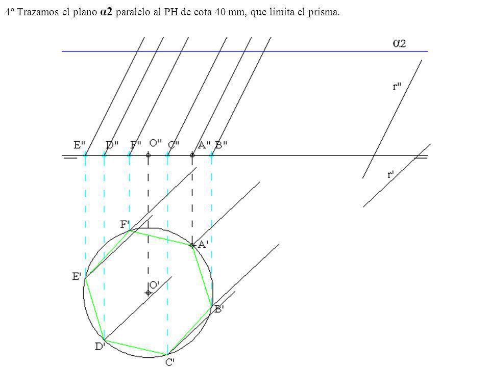 4º Trazamos el plano α2 paralelo al PH de cota 40 mm, que limita el prisma.