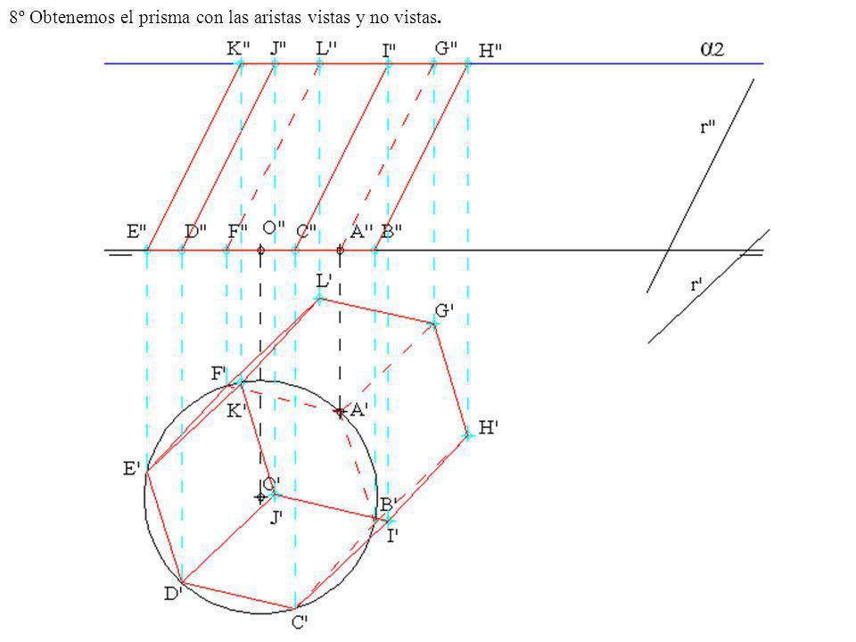 8º Obtenemos el prisma con las aristas vistas y no vistas.