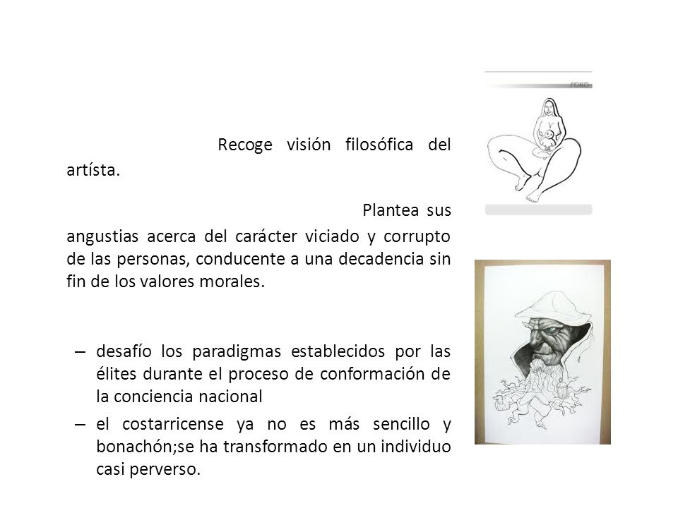 Principales obras Candelillas Recoge visión filosófica del artísta. El domador de pulgas Plantea sus angustias acerca del carácter viciado y corrupto