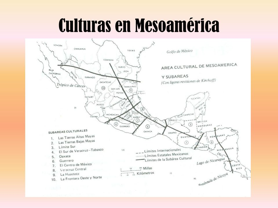 Sector de influencia Mesoamericana Períodos históricos: –I: DESDE EL PRECERÁMICO HASTA 300 A.C.