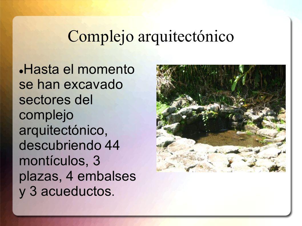 Complejo arquitectónico Hasta el momento se han excavado sectores del complejo arquitectónico, descubriendo 44 montículos, 3 plazas, 4 embalses y 3 ac