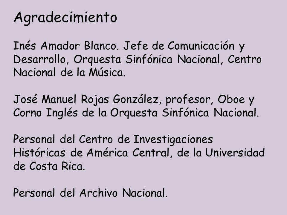 Agradecimiento Inés Amador Blanco. Jefe de Comunicación y Desarrollo, Orquesta Sinfónica Nacional, Centro Nacional de la Música. José Manuel Rojas Gon