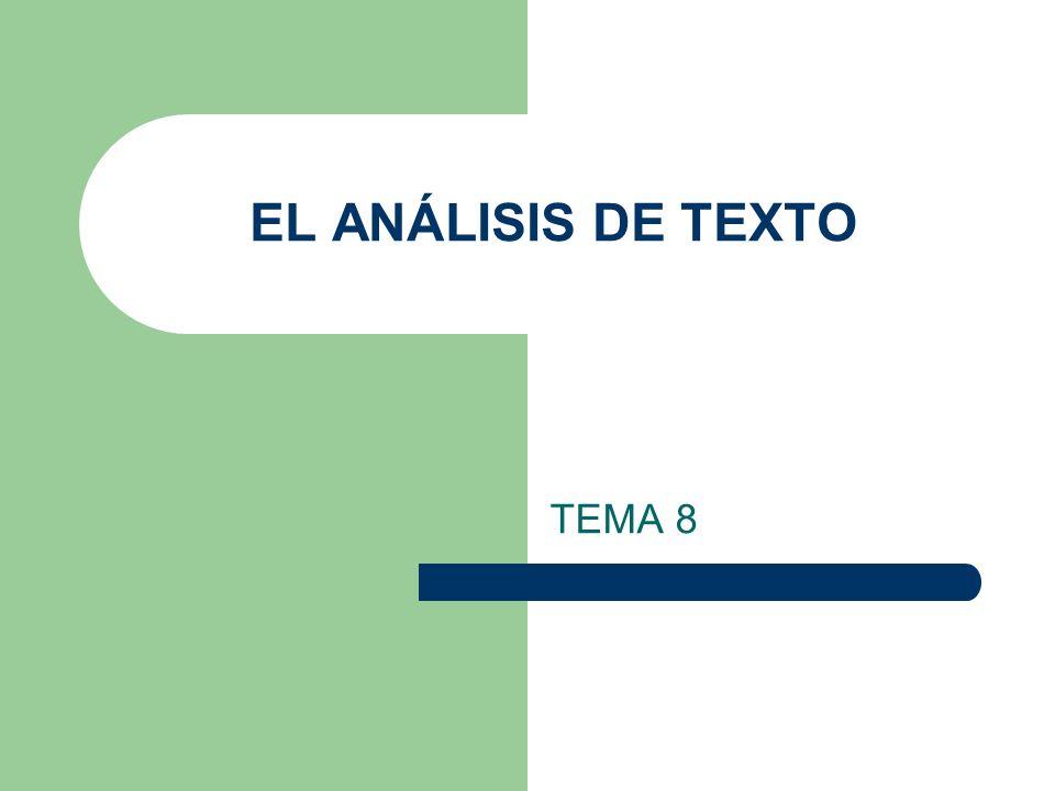 EL ANÁLISIS DE TEXTO TEMA 8