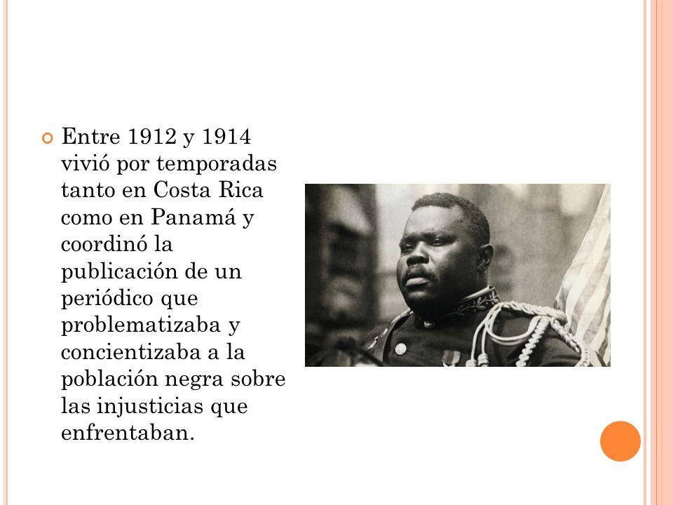 En el año 1914, fundó el Movimiento Universal para el Mejoramiento del Negro ( Universal Negro Improvement Association U.N.I.A.) La bandera del movimiento incorporó los colores negro, rojo y verde.