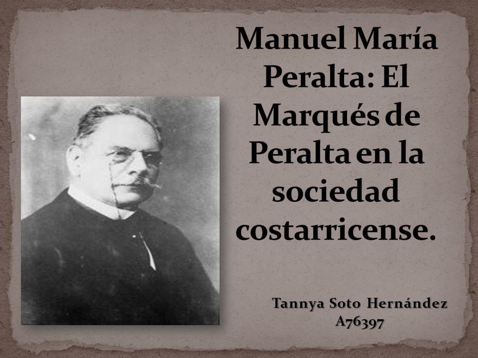 Nació en Cartago 7 julio de 1847 Padre: Bernardino María Procopio de Peralta y Alfaro (proveniente de la prestigiosa familia Peralta de donde se hereda el título de Marqués); Madre: Ana de Jesús Alfaro.