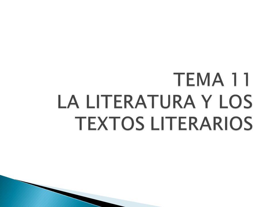 Características de los textos literarios Intención comunicativa: estética.