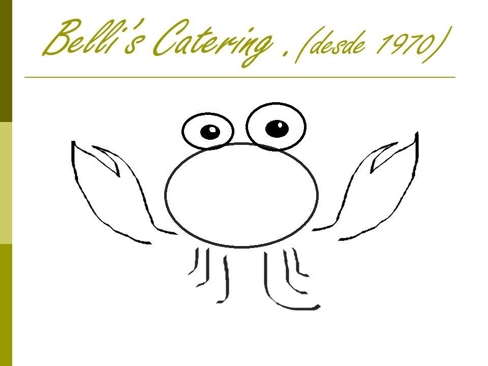 Bellis Catering. (desde 1970)