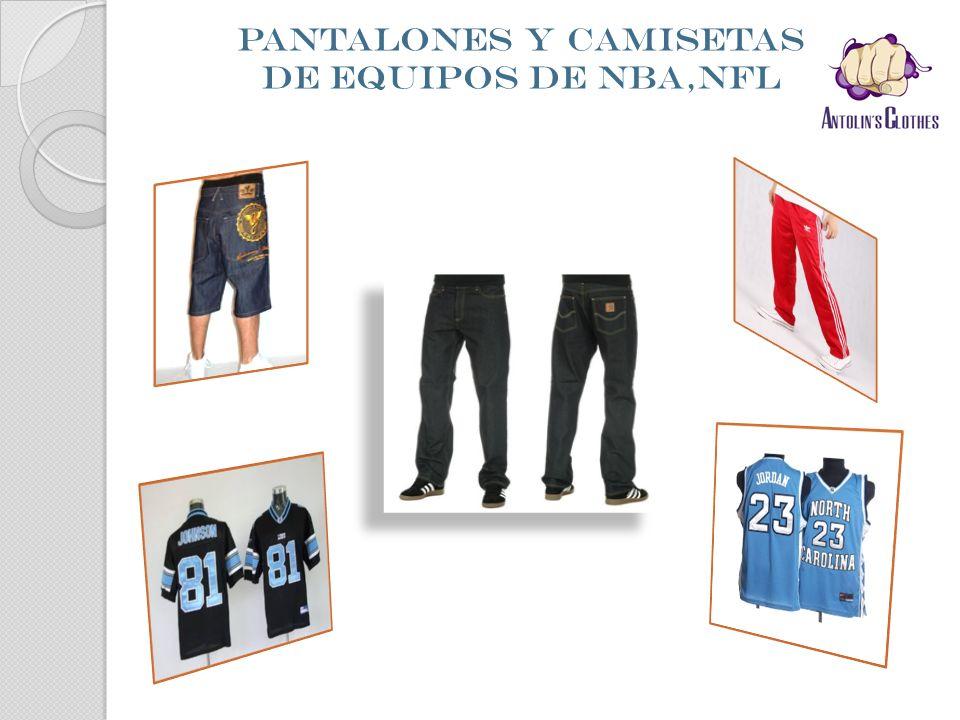 PANTALONES Y CAMISETAS DE EQUIPOS DE NBA,NFL