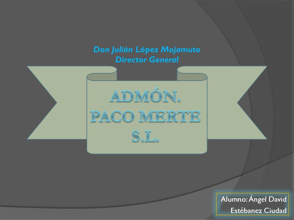 Adóm.Paco Merte S.L. C/Alondra nº7 CP:28900 Leganés MADRID Telf.