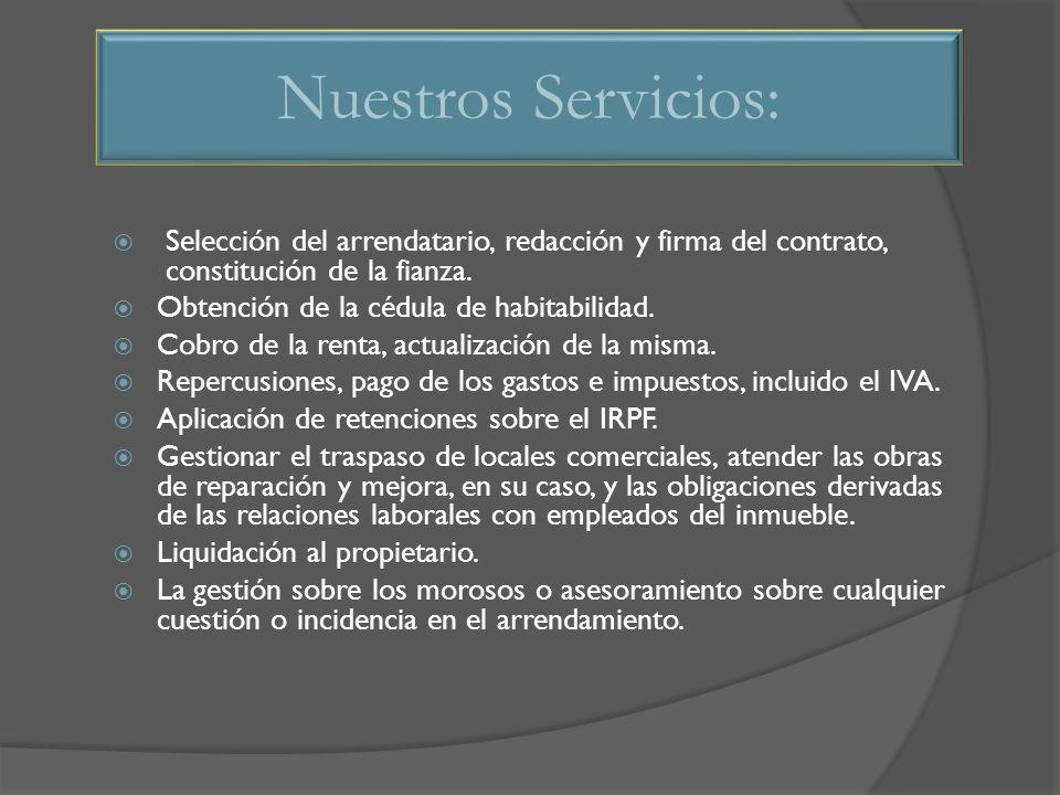 Selección del arrendatario, redacción y firma del contrato, constitución de la fianza.
