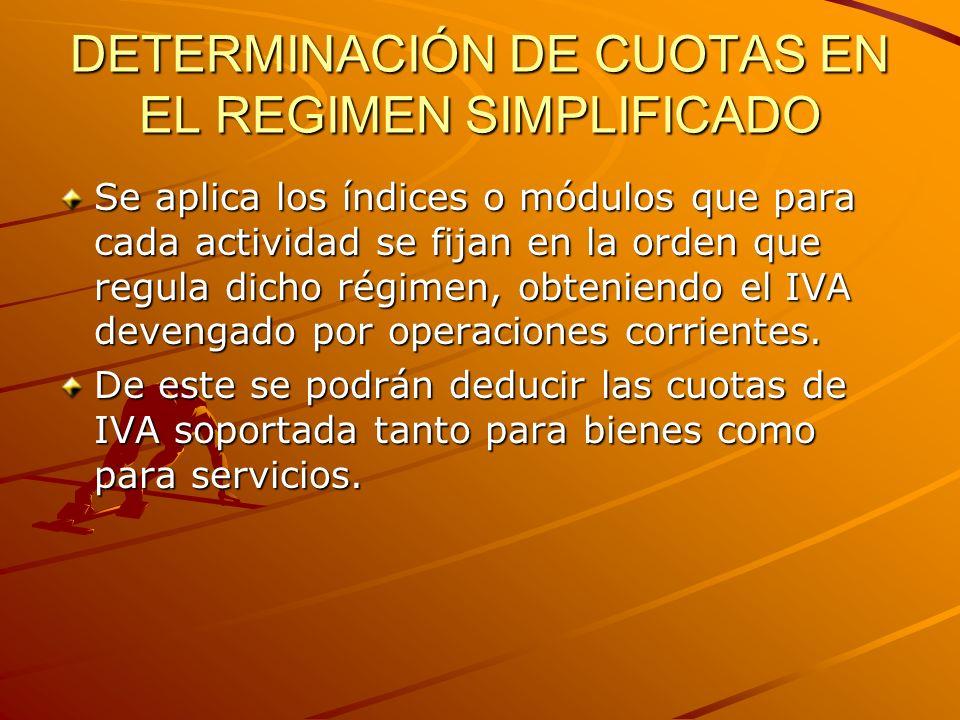 LA CUOTA SOPORTADA POR OPERACIONES CORRIENTES INCLUYE El total de cuotas satisfechas en las adquisiciones de bienes y servicios, que será deducible en la última liquidación del año.