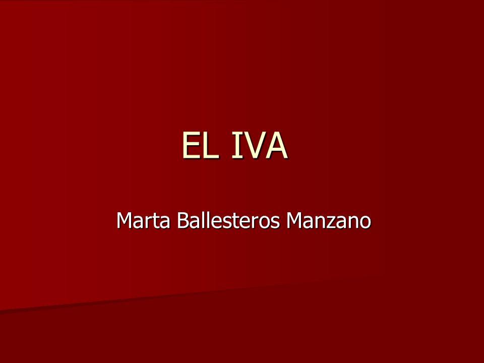 EL IVA Marta Ballesteros Manzano