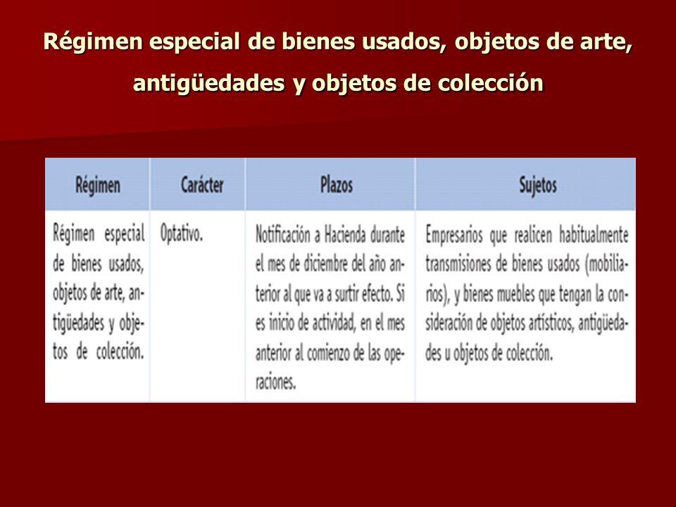 Régimen especial de bienes usados, objetos de arte, antigüedades y objetos de colección
