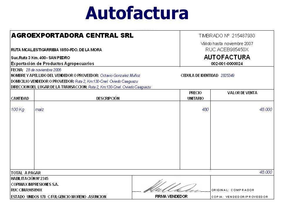 Autofactura Son documentos expedidos excepcionalmente por contribuyentes en su carácter de adquirentes de bienes o usuarios de servicios a personas qu