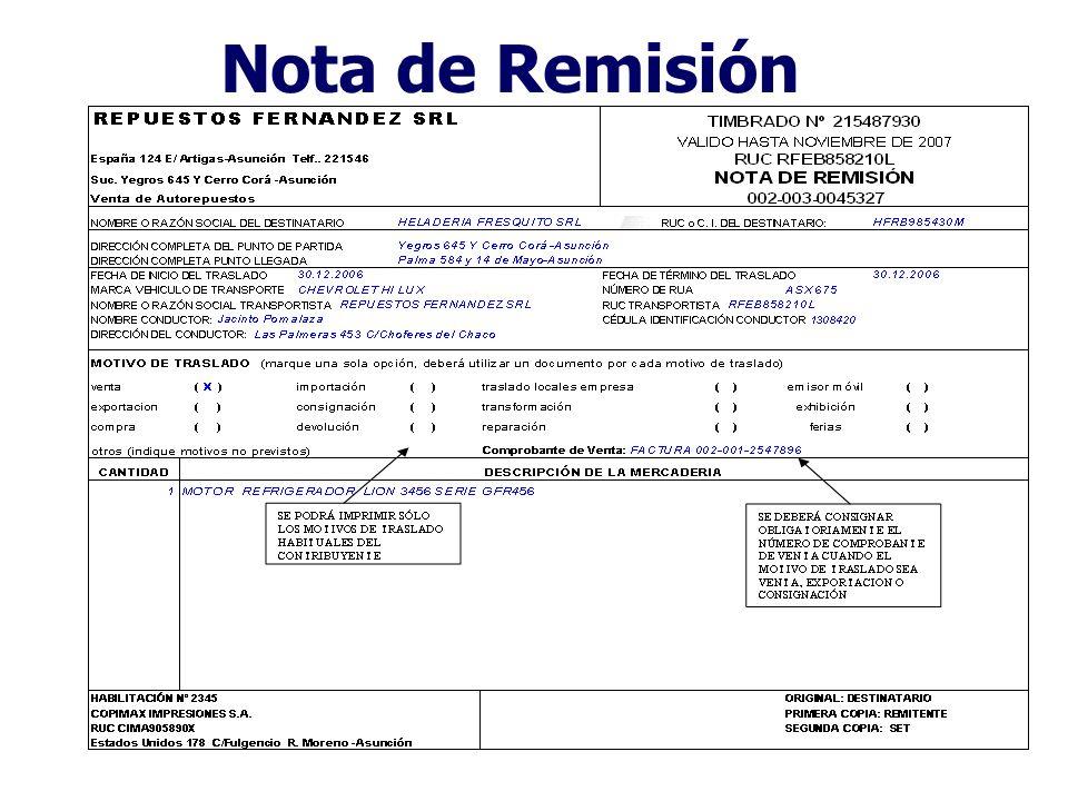 Notas de Remisión Son documentos que respaldan el traslado de mercaderías o bienes dentro del territorio nacional y el almacenamiento de las mercaderí