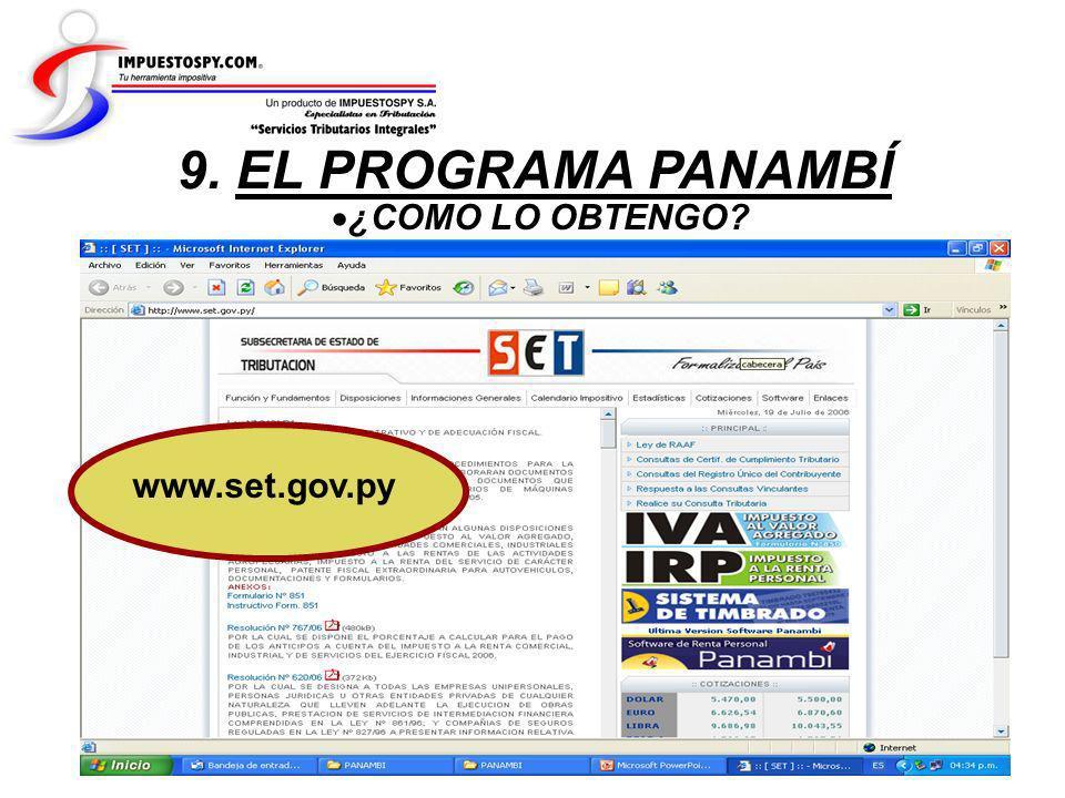 ¿COMO LO OBTENGO? 9. EL PROGRAMA PANAMBÍ www.set.gov.py
