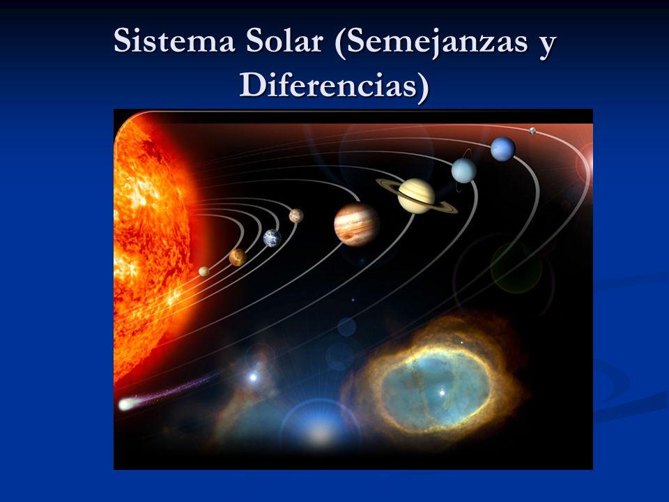 Sistema Solar (Semejanzas y Diferencias)
