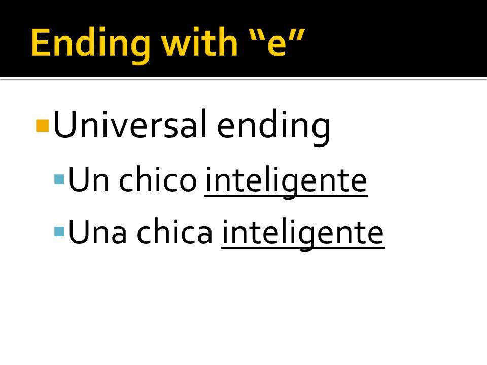 Universal ending Un chico inteligente Una chica inteligente