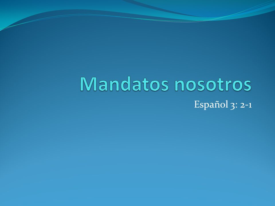 Español 3: 2-1