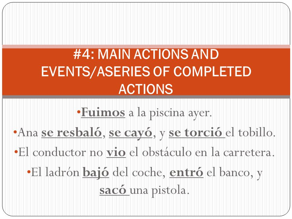 El domingo = on Sunday El sábado pasado = Last Saturday El fin de semana pasado = Last weekend #5: EXPRESSIONS THAT TRIGGER THE PRETERITE (Usually)