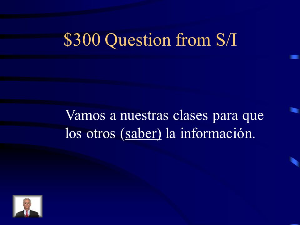 $200 Answer from S/I Subjuntivo : respetaran