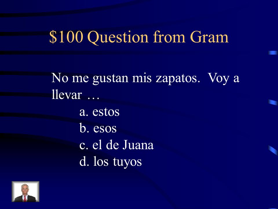 $500 Answer from S/I Subjuntivo: fuera