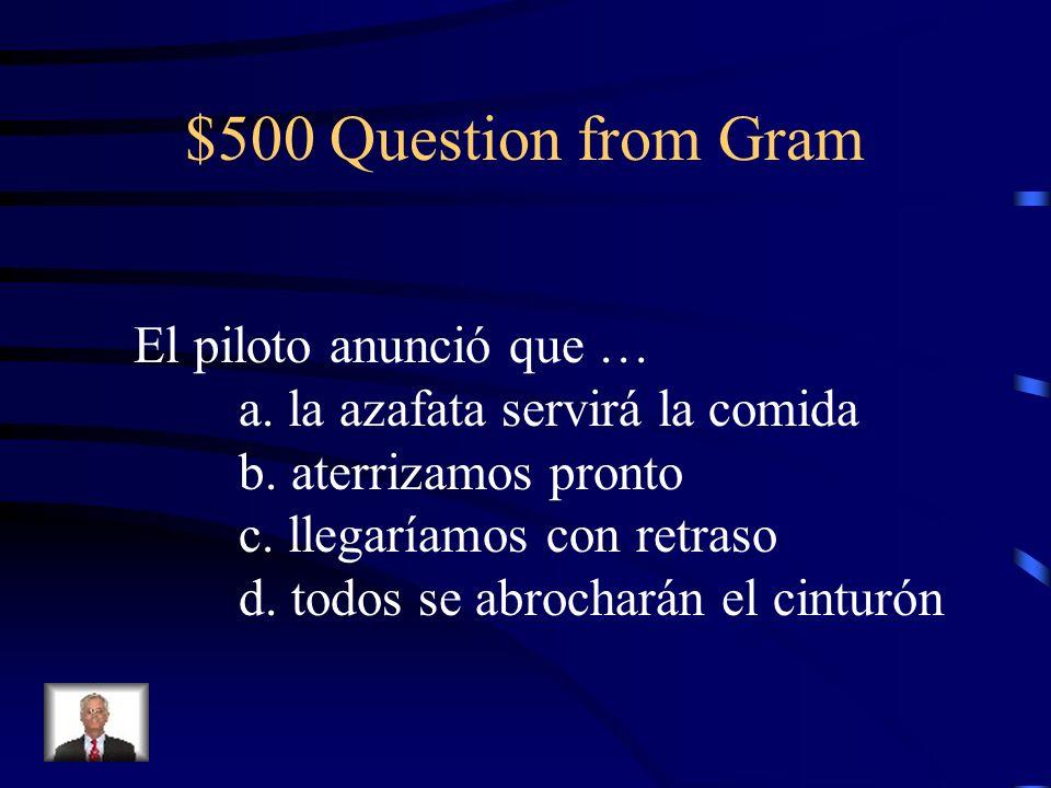 $400 Answer from Gram d. pueda archivar (unknown)