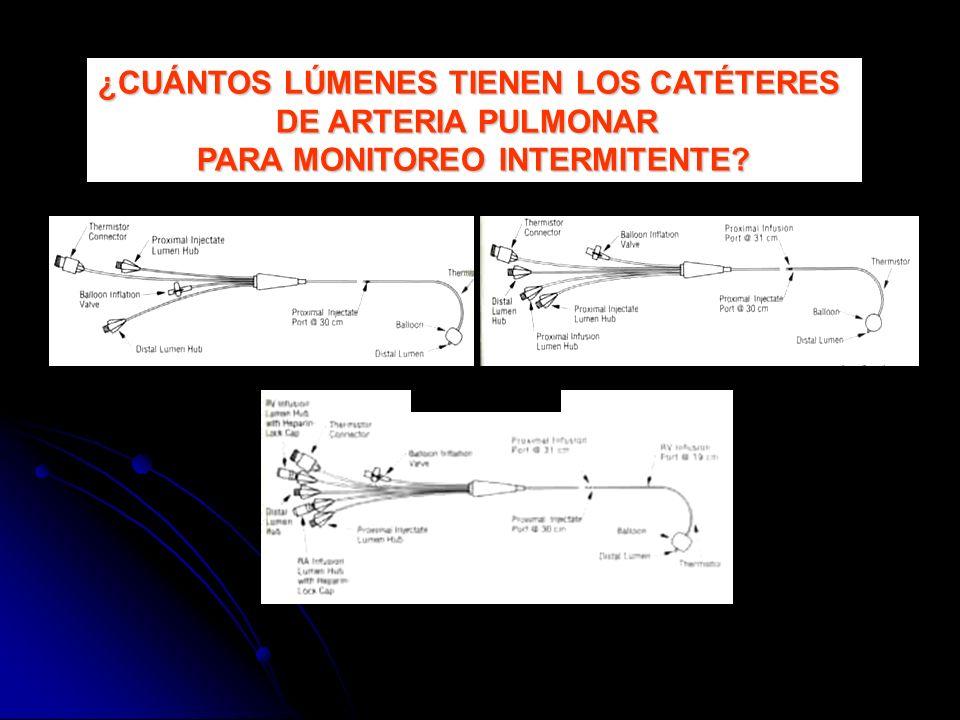 ¿CUÁNTOS LÚMENES TIENEN LOS CATÉTERES DE ARTERIA PULMONAR PARA MONITOREO INTERMITENTE?