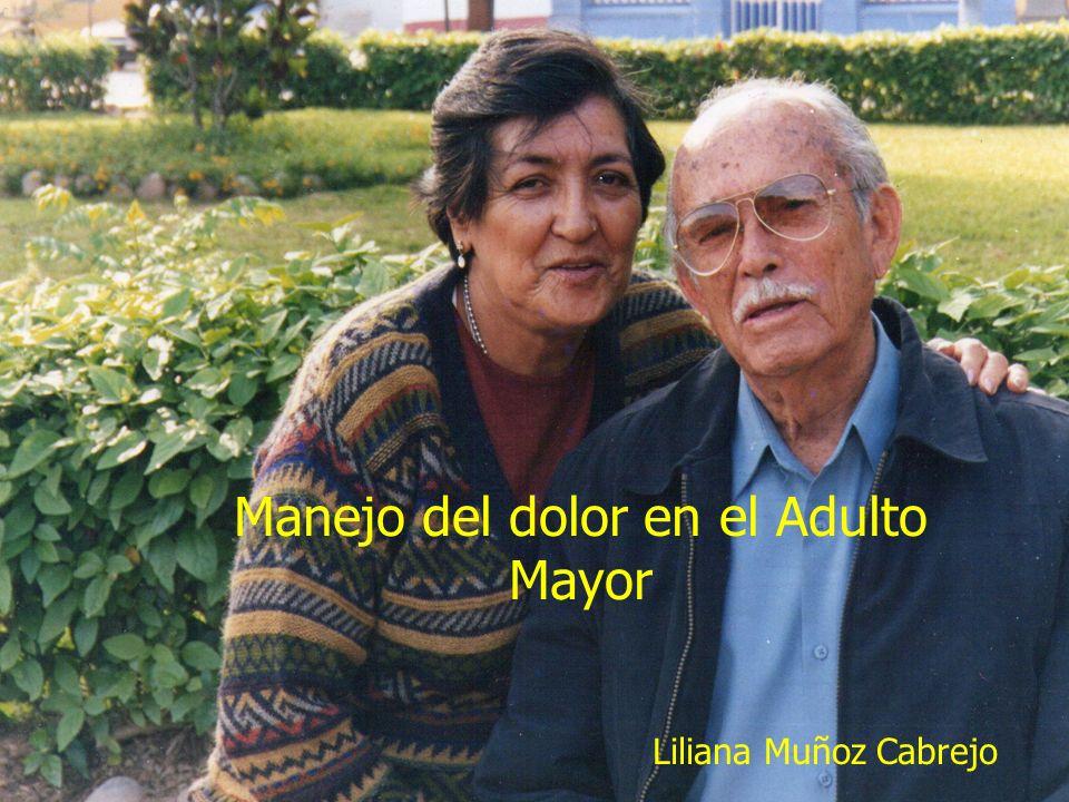 Manejo del dolor en el Adulto Mayor Liliana Muñoz Cabrejo