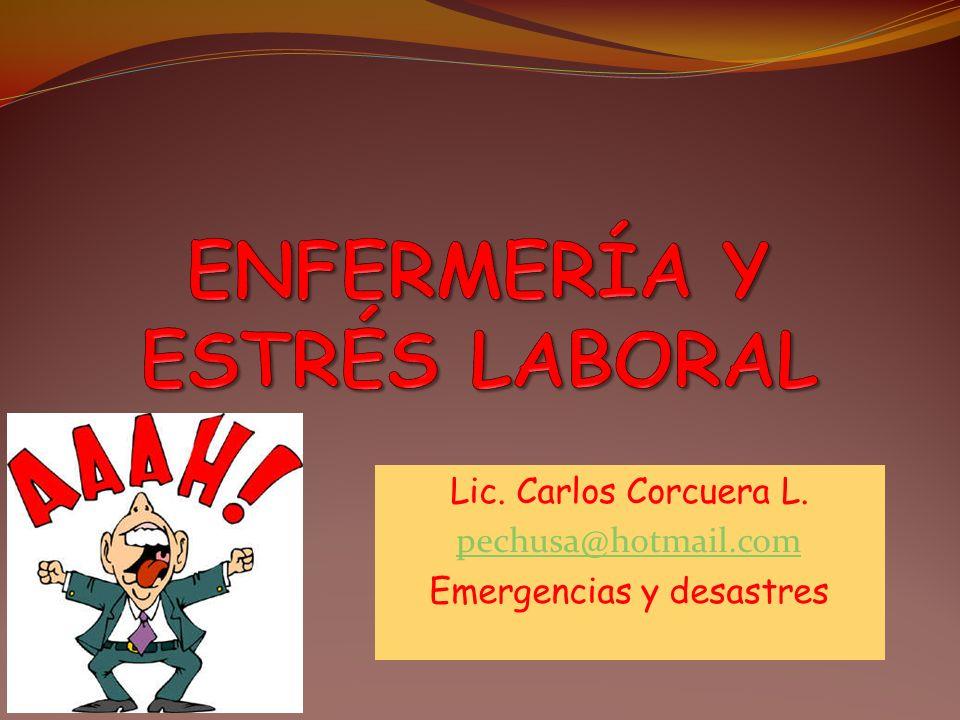 Lic. Carlos Corcuera L. pechusa@hotmail.com Emergencias y desastres