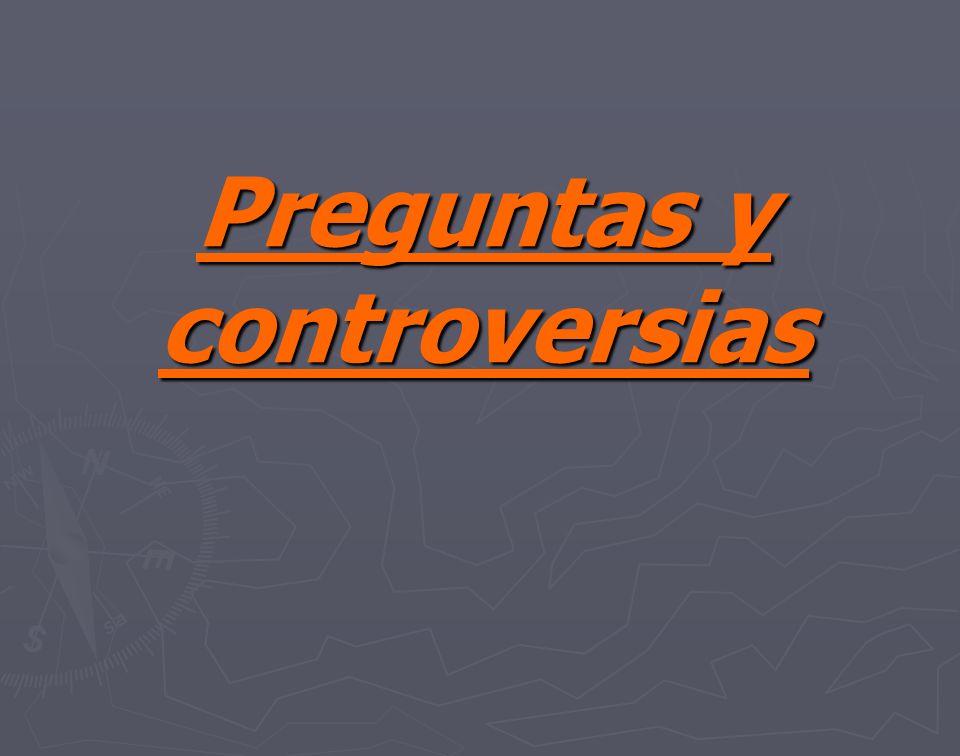 Preguntas y controversias
