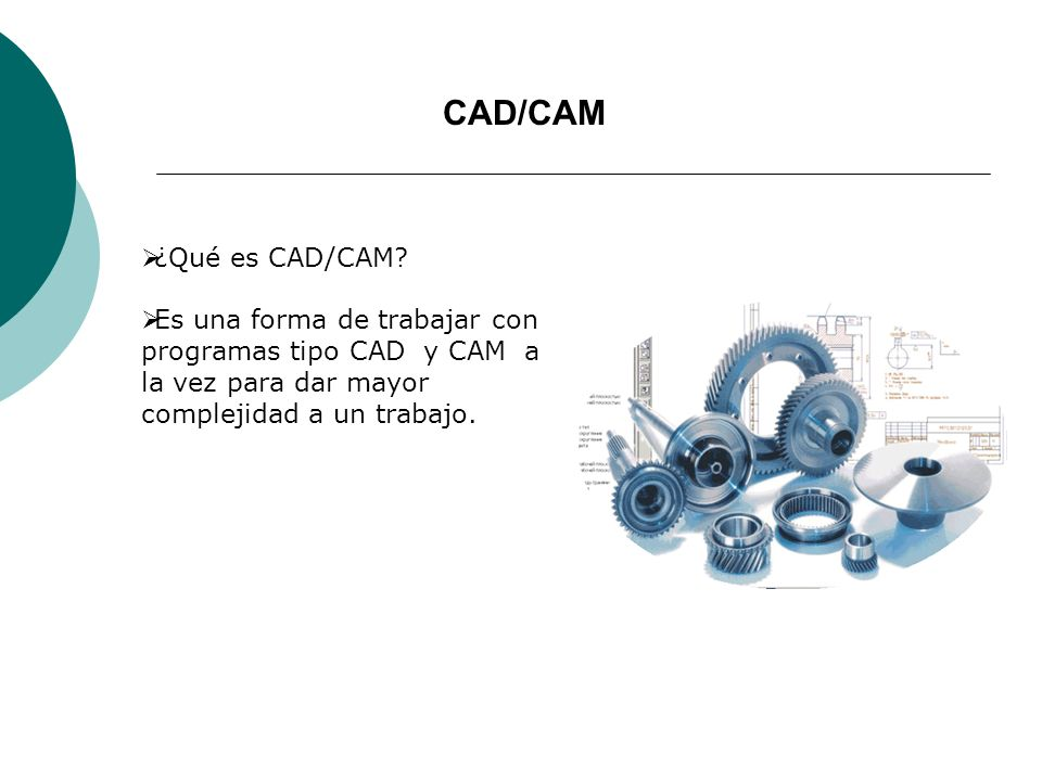 PROCESOS DEL CAD/CAM