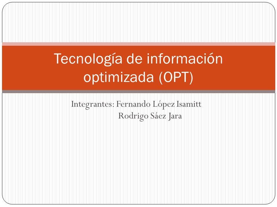 TECNOLOGIA DE PRODUCCION La finalidad del OPT/TOC/DBR, es maximizar el flujo de salida del proceso productivo, el cual es considerado como una red por la que circulan los productos.